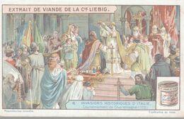CHROMO LIEBIG  INVASIONS HISTORIQUES D'ITALIE  COURONNEMENT DE CHARLEMAGNE - Liebig