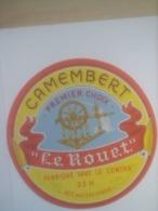 ETIQUETTE/CAMEMBERT/LE ROUET/PREMIER CHOIX/FABRIQUE DANS LE CENTRE - Fromage
