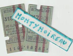 V P : 2 Ticket  Métro ,métropolitain , Gare D ' Orléans - Transporttickets