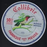 """Etiquette Fromage Colibrie 50%mg Fabriqué Dans La Meuse 55AL Collin R.  Marchand En Gros Sampigny """" Oiseau Marque Déposé - Käse"""