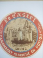 ETIQUETTE/CAMEMBERT/LE CASTEL/FABRIQUE EN POITOU - Fromage