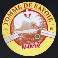 Etiquette Fromage Tomme De Savoie  Le Névé FR74195050CE Société Laitière Des Hauts De Savoie FRANGY - Fromage