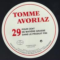 Etiquette Fromage Tomme Avoriaz  FR74195050CE Société Laitière Des Hauts De Savoie FRANGY - Fromage