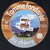 Etiquette Fromage Tomme Fondante Au Chèvre Les Hauts De Savoie FR74195050CE Société Laitière Des Hauts De Savoie FRANGY - Fromage