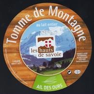 Etiquette Fromage Tomme De Montagne Ail Des Les Hauts De Savoie FR74195050CE Société Laitière Des Hauts De Savoie FRANGY - Fromage
