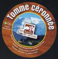 Etiquette Fromage Tomme Céronnée Les Hauts De Savoie FR74195050CE Société Laitière Des Hauts De Savoie FRANGY - Fromage