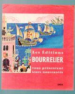 Catalogue éditions BOURRELIER  1955  (M0618) - Advertising