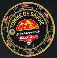 Etiquette Fromage Tomme De Savoie La Pointe Percée Au Lait Entier Pochat Et Fils Depuis 1919 - Fromage