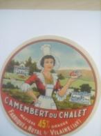 ETIQUETTE/CAMEMBERT/DU CHALET/NOYAL SUR VILAINE/ILLE ET VILAINE - Fromage