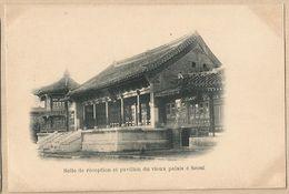 CPA EMPIRE De COREE > Salle De Réception Et Pavillon Du Vieux Palais à Séoul - Korea, South