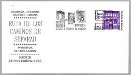 RUTA DE LOS CAMINOS DE SEFARAD. Judaismo - Judaica. FDC Madrid 1997 - Jewish