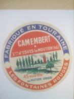 ETIQUETTE/CAMEMBERT/LES FONTAINES ROUGES/TOURAINE/LAITERIE D'ESVES LE MOUTIER/ INDRE ET LOIRE - Fromage