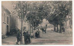 CPA - CHATEAUNEUF-DE-GADAGNE (Vaucluse) - Plaço De La Pastiero - Altri Comuni