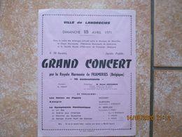 LANDRECIES DIMANCHE 18 AVRIL 1971 GRAND CONCERT PAR LA ROYALE HARMONIE DE FRAMERIES BELGIQUE 27cm/21cm - Affiches