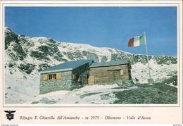 CHIAVARI  RIFUGIO F.CHIARELLA ALL'AMIANTHE OLLOMONT  .........  CLUB ALPINO ITALIANO - Italie