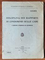 1939 DISCIPLINA RAPPORTI DI CONDOMINIO - Livres, BD, Revues