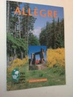 43 Parc Naturel Livradois Forez . ALLEGRE - Folletos Turísticos