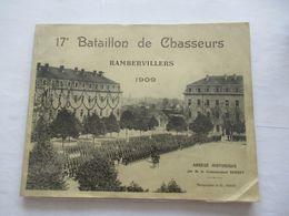 RAMBERVILLERS 17ème Bataillon De Chasseurs 1909 - Bücher, Zeitschriften, Comics