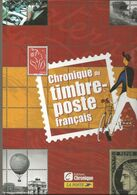 France Livre Chronique Du Timbre Poste Francais - Handbücher