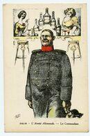 Zislin. Caricature Politique.patriotisme Alsacien.l'armée Allemande.le Commandant. Alcools Et Prostituées. - Satiriques