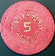 $5 NCV Casino Chip. Bally's, Reno, NV. O71. - Casino