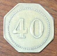 JETON DE CASINO ? EN MÉTAL DE 40 CHIP COIN TOKEN - Monétaires / De Nécessité