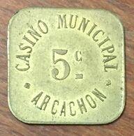33 ARCACHON CASINO MUNICIPAL EN MÉTAL DE 5 CENTIMES CHIP TOKEN COIN - Casino