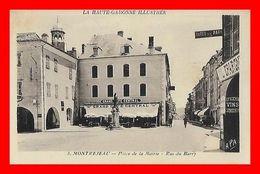CPA (31) MONTREJEAU.  Place De La Mairie. Rue Du Barry, Animé, Grand Café Central...L399 - Montréjeau