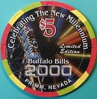$5 Casino Chip. Buffalo Bill's, Primm, NV. Millennium, Only 2000 Made. O75. - Casino