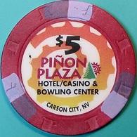 $5 Casino Chip. Pinon Plaza, Carson City, NV. O75. - Casino