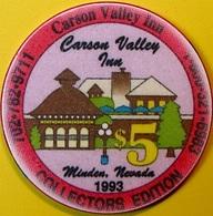 $5 Casino Chip. Carson Valley Inn, Minden, NV. Collector's Edition 1993. O76. - Casino