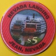 $5 Casino Chip. Nevada Landing, Jean, NV. O76. - Casino