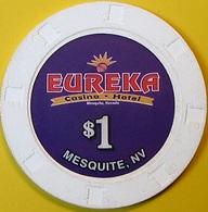 $1 Casino Chip. Eureka, Mesquite, NV. O76. - Casino