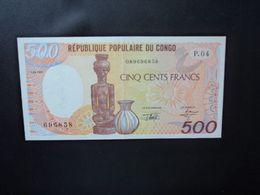 RÉPUBLIQUE POPULAIRE DU CONGO * : 500 FRANCS   1.01.1991     P 8d      SUP+ - Congo