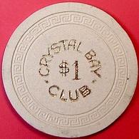 $1 Casino Chip. Crystal Bay Club, Lake Tahoe, NV. O78. - Casino