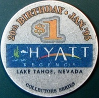 $1 Casino Chip. Hyatt Regency, Lake Tahoe, NV. O80. - Casino