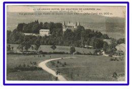 25557  CPA  Le Grand Hôtel Du Château De LOMPNES : Vue Générale - Forêts Et Sapins - Cure D'air ! 1916 ! - Autres Communes
