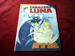 CABALLERO  LUNA  N° 6  GOBERNANDGO EL MUNDO DESDE SUS CIMIENTOS    /   1984   °  MARVEL COMICS GROUP - Boeken, Tijdschriften, Stripverhalen