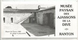 Dépliant Touristique , Musée Paysan Des AJASSONS De La DIVE , RANTON ,Vienne, 6 Pages, 1980, Frais Fr 1.75.e - Folletos Turísticos