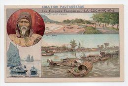 - CHROMO SOLUTION PAUTAUBERGE - Les Colonies Françaises : LA COCHINCHINE - - Sonstige