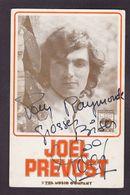 CPA Autographe Signature à L'encre Joel PREVOST Voir Scan Du Dos - Handtekening