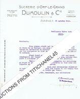 Lettre 1942 ORP-LE-GRAND - DUMOULIN & Cie - SUCRERIE D'ORP-LE-GRAND - Non Classés