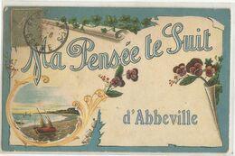 MA PENSEE TE SUIT D'ABBEVILLE - Abbeville