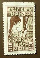 Werbemarke Cindarella Poster Stamp  Für Die Hungernden Kinder Im Adler Gebirge  #Werbe1854 - Cinderellas