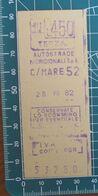 ITALIA Ticket Biglietto 1982 AUTOSTRADE MERIDIONALI Lire 450 C/MARE 52 - Transporttickets