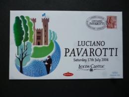 GREAT BRITAIN POSTMARK   LUCIANO PAVAROTTI LEEDS CASTLE MAIDSTONE 2004 - Marcofilie