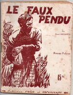 Le Faux Pendu Par Henri Delmotte - Collection Crime Et épouvante N°4 - Books, Magazines, Comics
