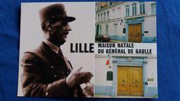 CPM LILLE NORD MAISON NATALE DU GENRAL DE GAULLE ED MAGE - Politieke En Militaire Mannen
