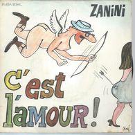 """45 Tours SP - ZANINI  - RIVIERA 121344   """" C'EST L'AMOUR ! """" + 1  ( Déssin: SINE ) - Other - French Music"""