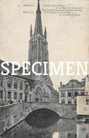 L'Eglise N.D. Et Le Pont De Gruuthuse -  Bruges - Brugge - Brugge
